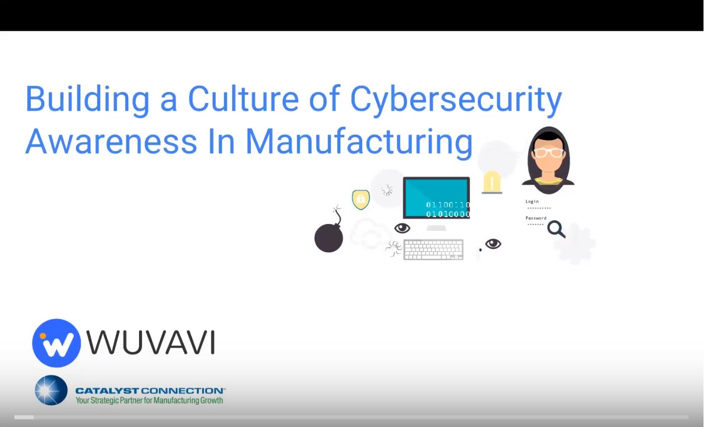 Building a Culture of Cybersecurity Awareness for Employees in Manufacturing
