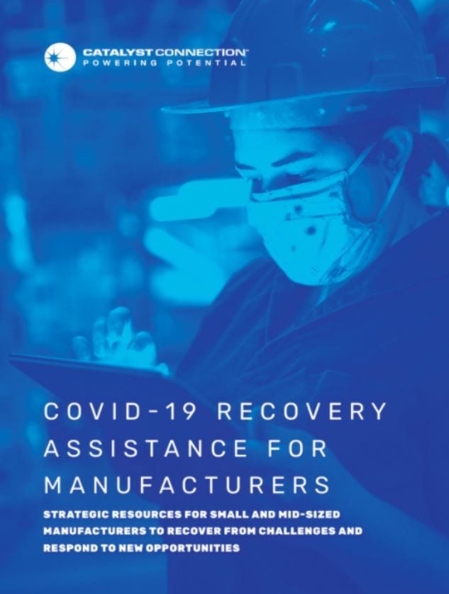 COVID-19 Recovery Assistance for Manufacturers